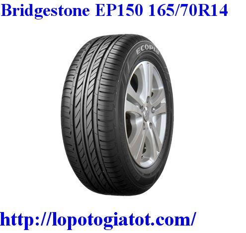 lốp bridgestone ecopia ep150 165/70r14