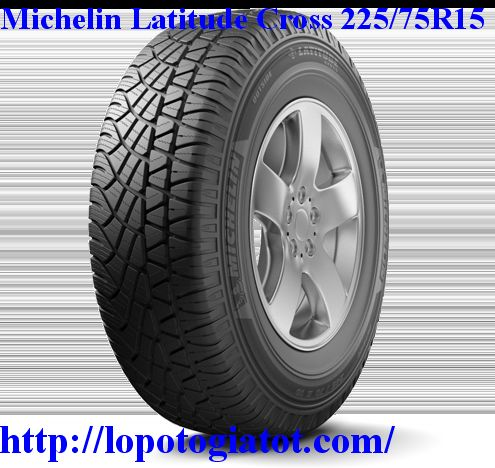 lốp michelin latitude cross 225/75r15