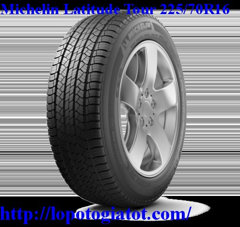 lốp michelin latitude tour 225/70r16